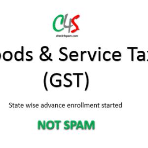 (NOT SPAM) Goods and Service Tax (GST) Enrollment