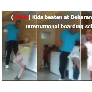 (SPAM) Kids beaten at Beharampur Milia International Boarding School