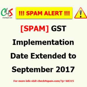 GST implementation date extended september 2017 - SPAM