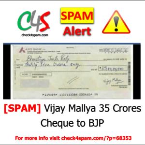 Vijay Mallya 35 Crores Cheque BJP - SPAM