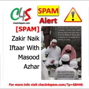 Zakir Naik Masood Azhar Iftaar - SPAM