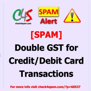 double GST credit debit card transactions - SPAM