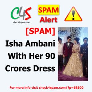 Isha Ambani 90 Crores Dress - SPAM