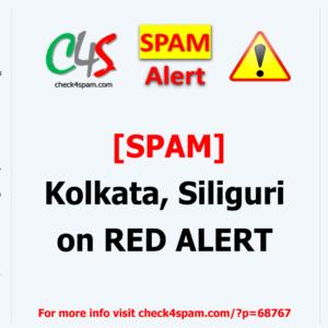 Kolkata Siliguri red alert - SPAM