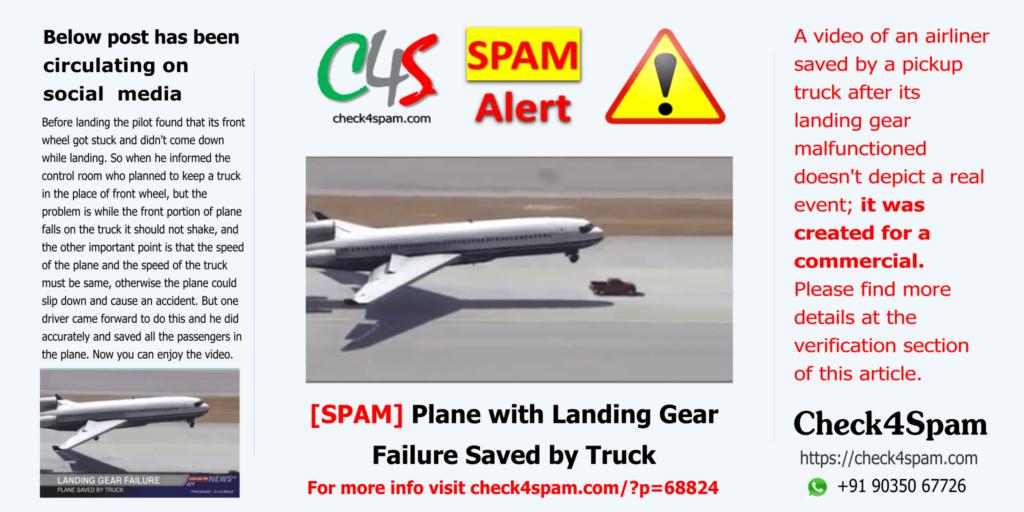 Plane Landing Gear Failure Truck Saved - SPAM