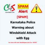 Karnataka Police Warning Windshield Attack Egg